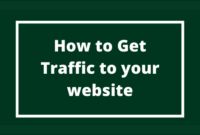 GET TRAFFIC TO YOUR WEB
